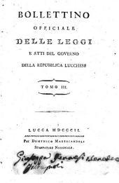Bollettino officiale delle leggi e atti del governo della repubblica lucchese