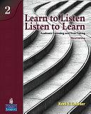 Learn to Listen; Listen to Learn 2