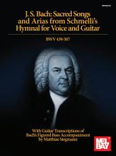 J  S  Bach  Sacred Songs and Arias from Schmelli s Hymnal for Voice and Guitar BWV 439 507 PDF