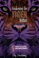 Awakening the Tiger Within