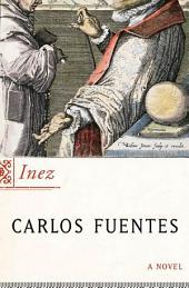 Inez: A Novel