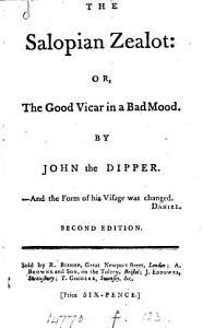The Salopian Zealot  Or  the Good Vicar in a Bad Mood Book