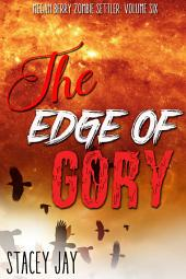 The Edge of Gory