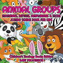 Reptiles Animal Group Science Book For Kids Childrens Zoology Books Edition