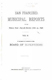 San Francisco Municipal Reports for the Fiscal Year ...: Volume 2