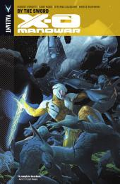 X-O Manowar Vol. 1: By the Sword TPB