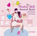 The Modern Girl s Survival Guide PDF