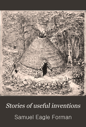 Stories of useful inventions