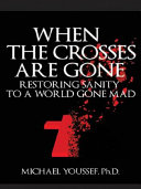 When the Crosses Are Gone Book