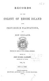 Records of the Colony of Rhode Island and Providence Plantations, in New England: 1757-1769