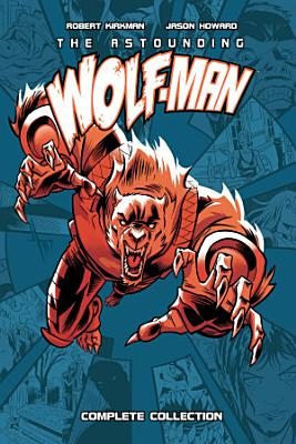 The Astounding Wolf Man Complete Collection