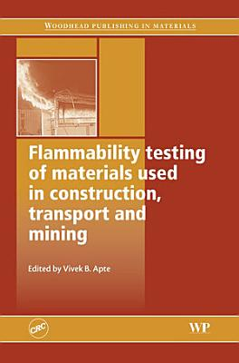 Flammability Testing of Materials Used in Construction, Transport and Mining