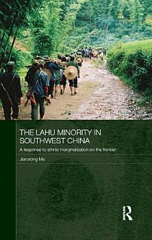 The Lahu Minority in Southwest China PDF