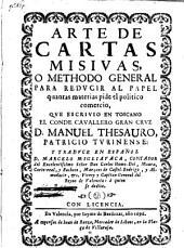 Arte de cartas misivas, o Methodo general para redvcir al papel quantas materias pide el politico comercio