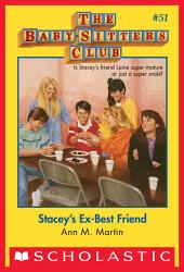 The Baby-Sitters Club #51: Stacey's Ex-Best Friend