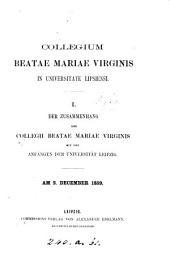 Collegium beatae Mariae virginis in universitate Lipsiensi. I. Der Zusammenhang des Collegii mit den Anfängen der Universität Leipzig