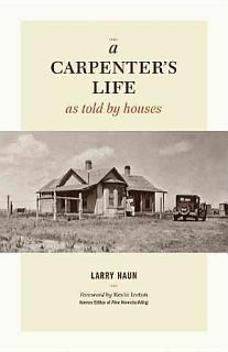 A Carpenter s Life as Told by Houses Book