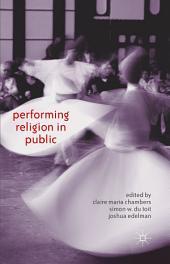 Performing Religion in Public