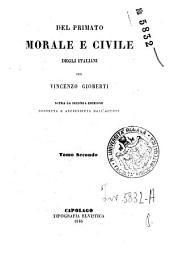 Del primato morale e civile degli italiani: 2, Volume 2