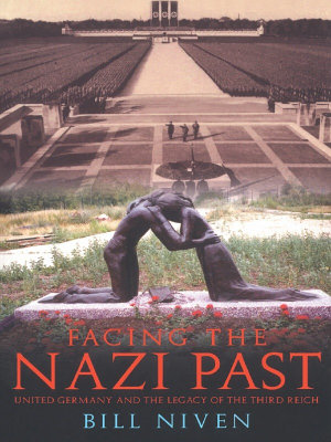 Facing the Nazi Past PDF