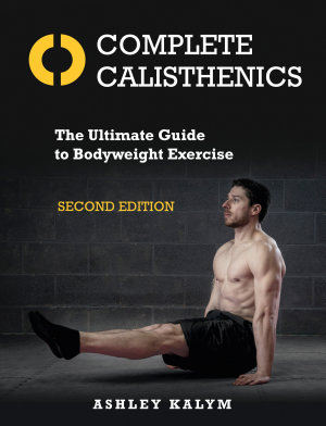 Complete Calisthenics  Second Edition PDF