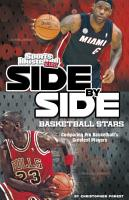 Side By Side Basketball Stars  Comparing Pro Basketball s Greatest Players PDF