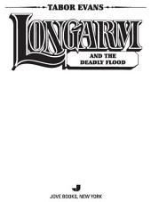 Longarm #379: Longarm and the Deadly Flood