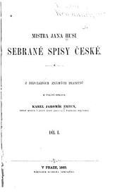 Mistra Jana Husi sebrané spisy české: Svazek 1