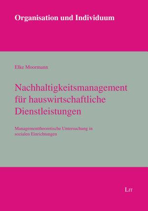 Nachhaltigkeitsmanagement f  r hauswirtschaftliche Dienstleistungen PDF