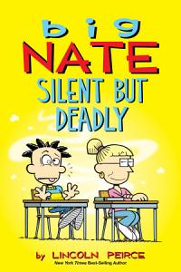 Big Nate  Silent But Deadly Book