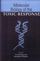 Molecular Biology of the Toxic Response PDF