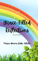 Grace-Filled Reflections