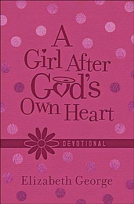 A Girl After God s Own Heart Devotional Deluxe Edition