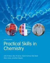 Practical Skills in Chemistry: Edition 2