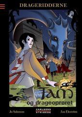 Drageridderne 5: Tam og drageoprøret: Bind 5