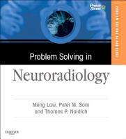 Problem Solving in Neuroradiology E Book PDF