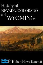 History of Nevada, Colorado, and Wyoming