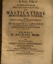 Dissertatio Prior Historico-Critica De Masticatione Mortuorum In Tumulis