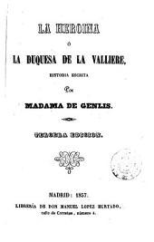 La Heroina, ó, La Duquesa de la Valliere