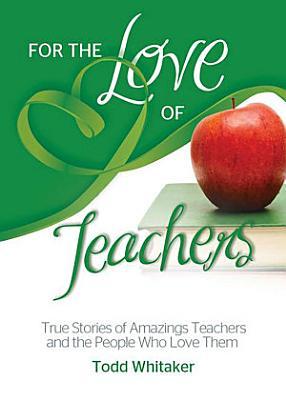 For the Love of Teachers