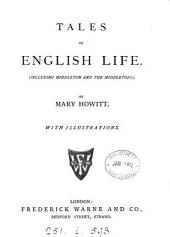 Tales of English life, including Middleton and the Middletons