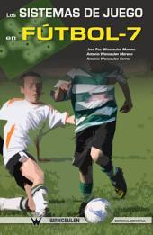 Los sistemas de juego en fútbol-7