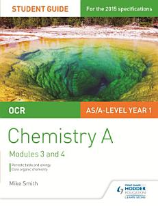OCR AS A Level Chemistry A Student Guide  Modules 3 and 4 PDF