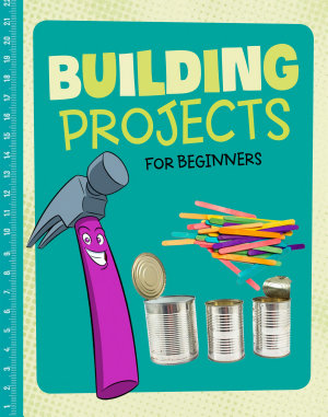 Building Projects for Beginners PDF