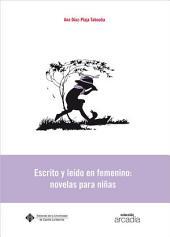 Escrito y leído en femenino: novelas para niñas