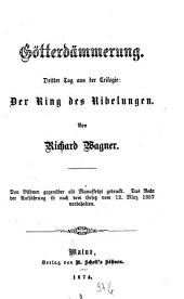 Der Ring des Nibelungen: Trilogie. Götterdämmerung, Band 4