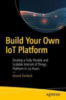 Build Your Own IoT Platform PDF