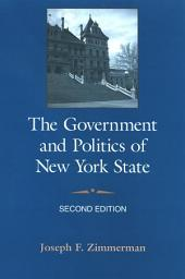 Government and Politics of New York State, The: Second Edition