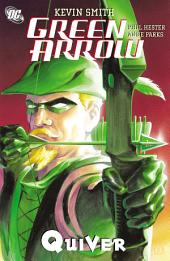 Green Arrow: Quiver: Issues 1-10