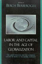 Labor and Capital in the Age of Globalization PDF
